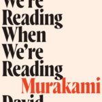[PDF] [EPUB] Who We're Reading When We're Reading Murakami Download