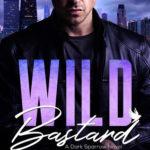 [PDF] [EPUB] Wild Bastard Download