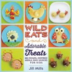 [PDF] [EPUB] Wild Eats and Adorable Treats: 40 Animal-Inspired Meals and Snacks for Kids Download