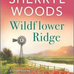 [PDF] [EPUB] Wildflower Ridge Download