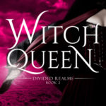 [PDF] [EPUB] Witch Queen (Divided Realms, #2) Download