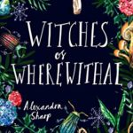 [PDF] [EPUB] Witches of Wherewithal Download