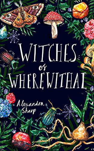 [PDF] [EPUB] Witches of Wherewithal Download by Alexandra  Sharp