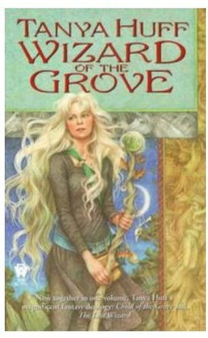[PDF] [EPUB] Wizard of the Grove (Wizard of the Grove #1-2) Download by Tanya Huff