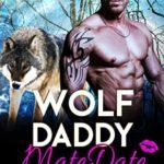 [PDF] [EPUB] Wolf Daddy MateDate: Shifters MateDate Agency Download