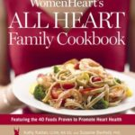 [PDF] [EPUB] Womenheart's All Heart Family Cookbook: Featuring the 40 Foods Proven to Promote Heart Health Download