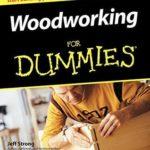 [PDF] [EPUB] Woodworking For Dummies Download