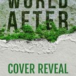 [PDF] [EPUB] World After: An Ending World Novel (The Ending Legacy Book 0) Download