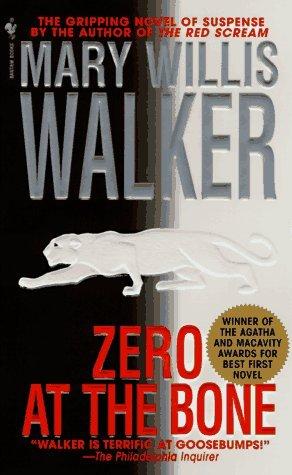 [PDF] [EPUB] Zero at the Bone Download by Mary Willis Walker