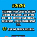 [PDF] [EPUB] Zoom: 2020 Beginners User Guide to Getting Started with Zoom . Set Up and Use It for Meeting, Live Stream , Businesses , Video Conferencing etc . 68 Tips and Tricks Included . Download