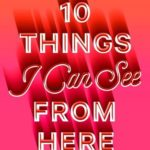 [PDF] [EPUB] 10 Things I Can See from Here Download