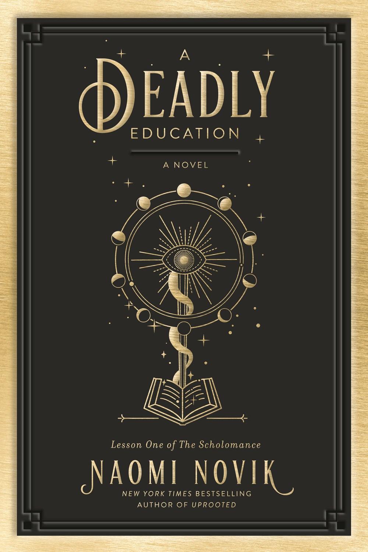 [PDF] [EPUB] A Deadly Education (The Scholomance, #1) Download by Naomi Novik