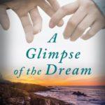 [PDF] [EPUB] A Glimpse of the Dream Download
