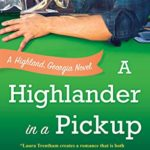 [PDF] [EPUB] A Highlander in a Pickup (Highland, Georgia, #2) Download
