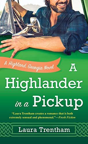 [PDF] [EPUB] A Highlander in a Pickup (Highland, Georgia, #2) Download by Laura Trentham
