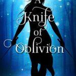 [PDF] [EPUB] A Knife of Oblivion (The Kingmakers' War, #8) Download