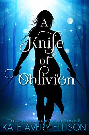 [PDF] [EPUB] A Knife of Oblivion (The Kingmakers' War, #8) Download by Kate Avery Ellison
