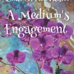 [PDF] [EPUB] A Medium's Engagement: A Cozy Ghost Mystery Download