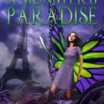 [PDF] [EPUB] A Monster's Paradise (Away From Whipplethorn Book, #3) Download