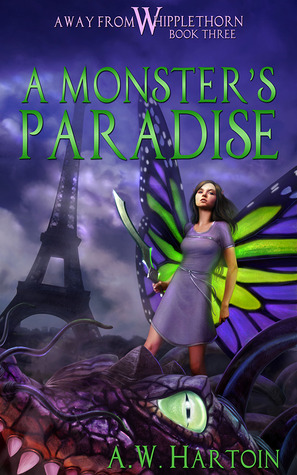 [PDF] [EPUB] A Monster's Paradise (Away From Whipplethorn Book, #3) Download by A.W. Hartoin