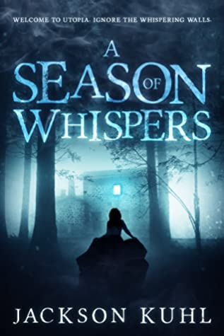 [PDF] [EPUB] A Season of Whispers Download by Jackson Kuhl