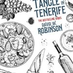 [PDF] [EPUB] A Tangle in Tenerife (#20 – Sanford Third Age Club Mystery) (STAC – Sanford Third Age Club Mystery) Download