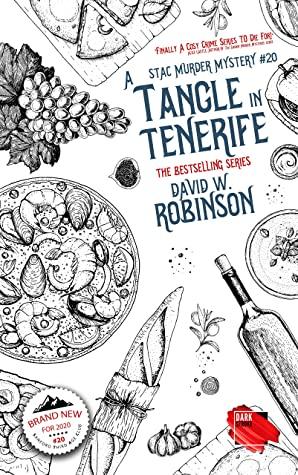 [PDF] [EPUB] A Tangle in Tenerife (#20 - Sanford Third Age Club Mystery) (STAC - Sanford Third Age Club Mystery) Download by David W Robinson