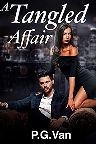 [PDF] [EPUB] A Tangled Affair: Falling For The Girl Who Ran Away Download by P.G. Van