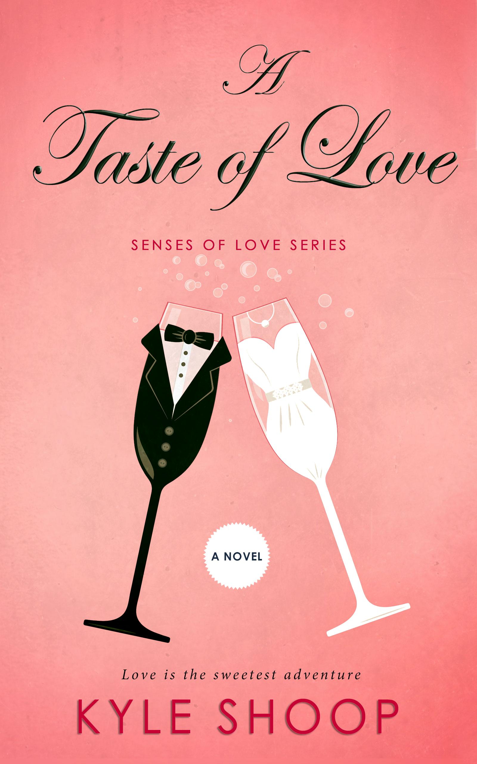 [PDF] [EPUB] A Taste of Love (Senses of Love Book 3) Download by Kyle Shoop