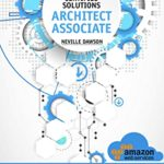 [PDF] [EPUB] AWS Certified Solutions Architect Associate: Become an AWS Solutions Architect Associate TODAY: The Comprehensive Study Guide to the Associate SAA-C02 Certification Exam Download