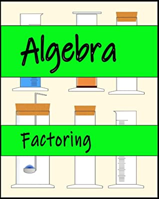 [PDF] [EPUB] Algebra: Factoring Download by Stephen Bucaro