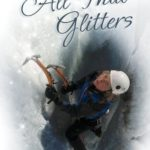 [PDF] [EPUB] All That Glitters: A Climber's Journey Through Addiction and Depression Download