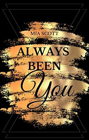 [PDF] [EPUB] Always been You Download by Mia Scott