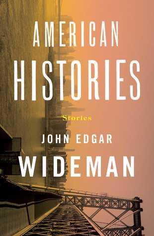 [PDF] [EPUB] American Histories: Stories Download by John Edgar Wideman