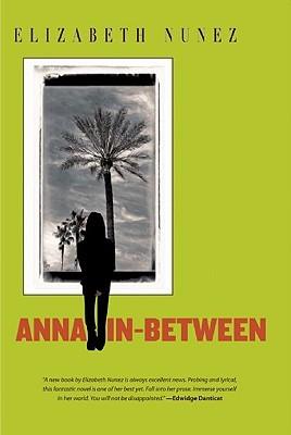 [PDF] [EPUB] Anna In-Between Download by Elizabeth Nunez