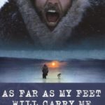 [PDF] [EPUB] As Far as My Feet Will Carry Me: The Extraordinary True Story of One Man's Escape from a Siberian Labour Camp and His 3-Year Trek to Freedom Download