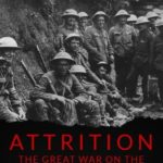[PDF] [EPUB] Attrition: The Great War on the Western Front – 1916 Download