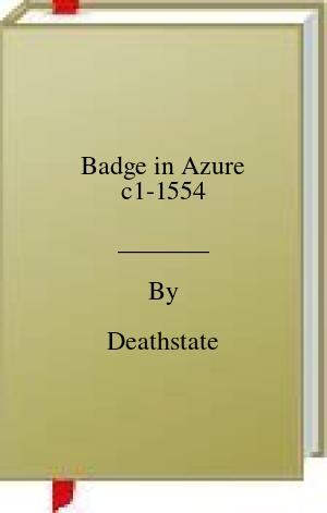 [PDF] [EPUB] Badge in Azure c1-1554 Download by Deathstate
