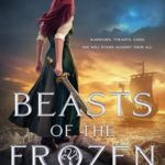 [PDF] [EPUB] Beasts of the Frozen Sun (Frozen Sun Saga, #1) Download