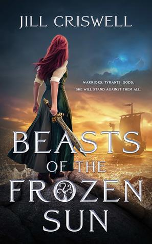 [PDF] [EPUB] Beasts of the Frozen Sun (Frozen Sun Saga, #1) Download by Jill Criswell