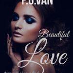 [PDF] [EPUB] Beautiful Love: A Short, Cute and Hot Romance Download
