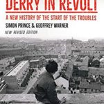 [PDF] [EPUB] Belfast and Derry in Revolt: A New History of the Start of the Troubles ~ New Revised Edition Download
