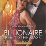 [PDF] [EPUB] Billionaire Behind The Mask (Texas Cattleman's Club: Rags to Riches #5) Download