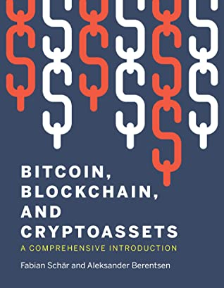 [PDF] [EPUB] Bitcoin, Blockchain, and Cryptoassets: A Comprehensive Introduction Download by Fabian Schar