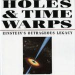 [PDF] [EPUB] Black Holes and Time Warps: Einstein's Outrageous Legacy Download