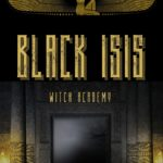 [PDF] [EPUB] Black Isis: Witch Academy Download