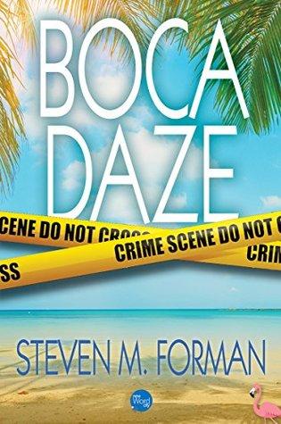 [PDF] [EPUB] Boca Daze Download by Steven M. Forman