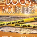 [PDF] [EPUB] Boca Mournings Download