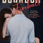 [PDF] [EPUB] Bourbon Fireball (The Barrel House #4) Download