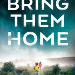 [PDF] [EPUB] Bring Them Home (DS Karen Hart #1) Download